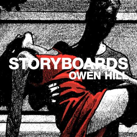 Storyboards – Owen Hill